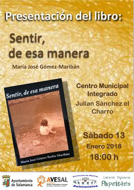Julián Sánchez El Charro Sentir de esa manera Salamanca Enero 2018