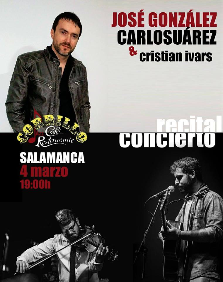 Café Corrillo Carlos Suárez y José González & Cristian Ivars Salamanca Marzo 2018