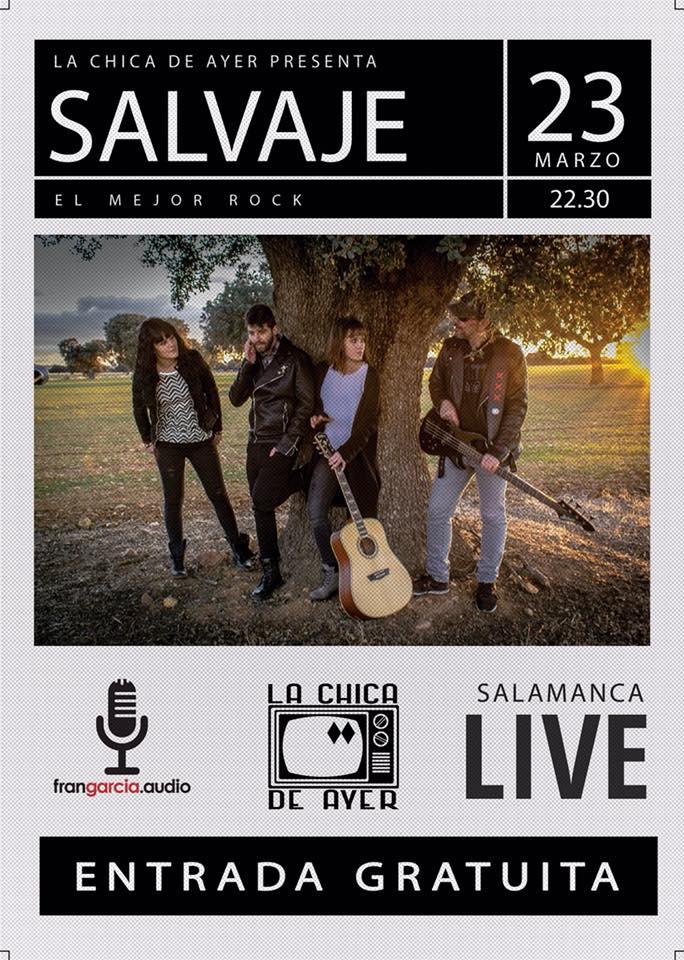 La Chica de Ayer Salvaje Salamanca Marzo 2018