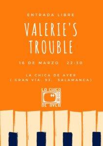 Tío Vivo Valerie's Trouble Salamanca Marzo 2018