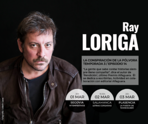 Letras Corsarias Ray Loriga Salamanca Marzo 2018