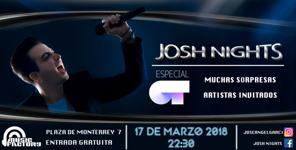 Music Factory Josh Nights Salamanca Marzo 2018