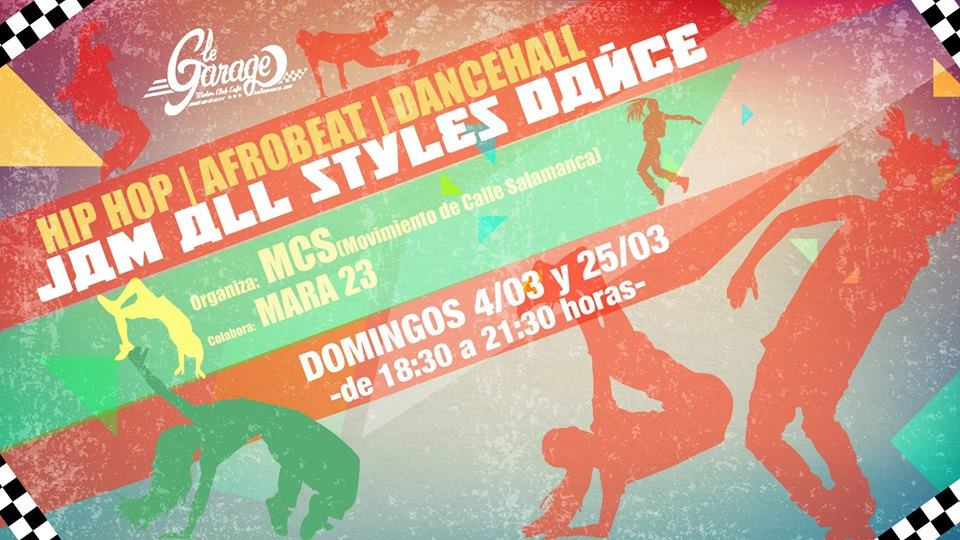 Le Garage MCC Jam All Styles Dance Salamanca Marzo 2018