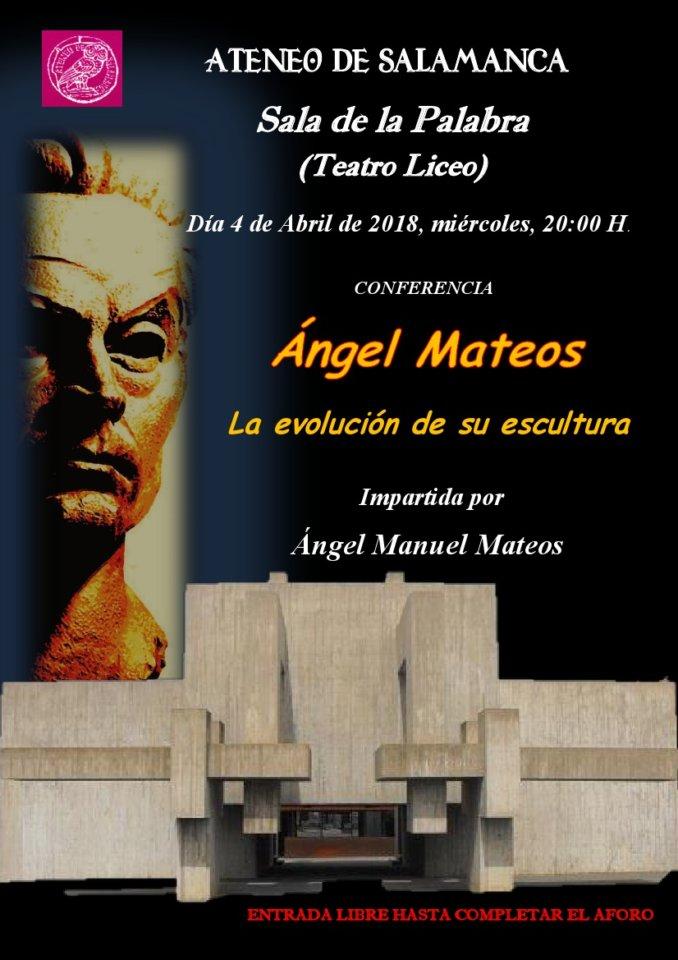 Teatro Liceo Ángel Mateos: La evolución de su escultura Ateneo de Salamanca Abril 2018