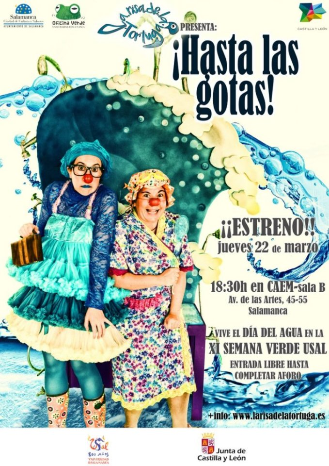 Centro de las Artes Escénicas y de la Música CAEM ¡Hasta las gotas! XI Semana Verde Salamanca Marzo 2018