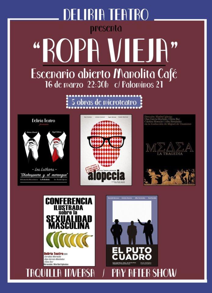 Manolita Café Bar Deliria Teatro Ropa vieja Salamanca Marzo 2018