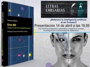 Letras Corsarias Error 404. Antología de relatos sobre la perplejidad tecnológica Salamanca Abril 2018