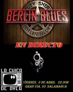 La Chica de Ayer Berlín Blues Salamanca Abril 2018