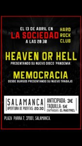 La Sociedad Hard Rock Club Heaven or Hell + Memocracia Salamanca Abril 2018