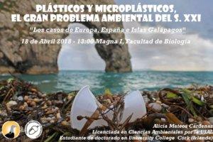 Facultad de Biología Plásticos y microplásticos, el gran problema ambiental del s. XXI Universidad de Salamanca Abril 2018