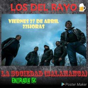 La Sociedad Hard Rock Club Los del Rayo Salamanca Abril 2018