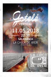 La Chica de Ayer Gotelé Salamanca Mayo 2018