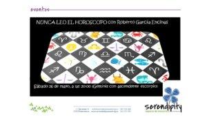 Serendípity Nunca leo el horóscopo Salamanca Mayo 2018