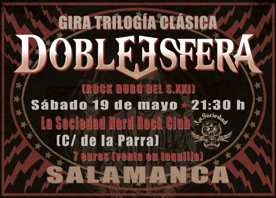 La Sociedad Hard Rock Club Doble Esfera Salamanca Mayo 2018