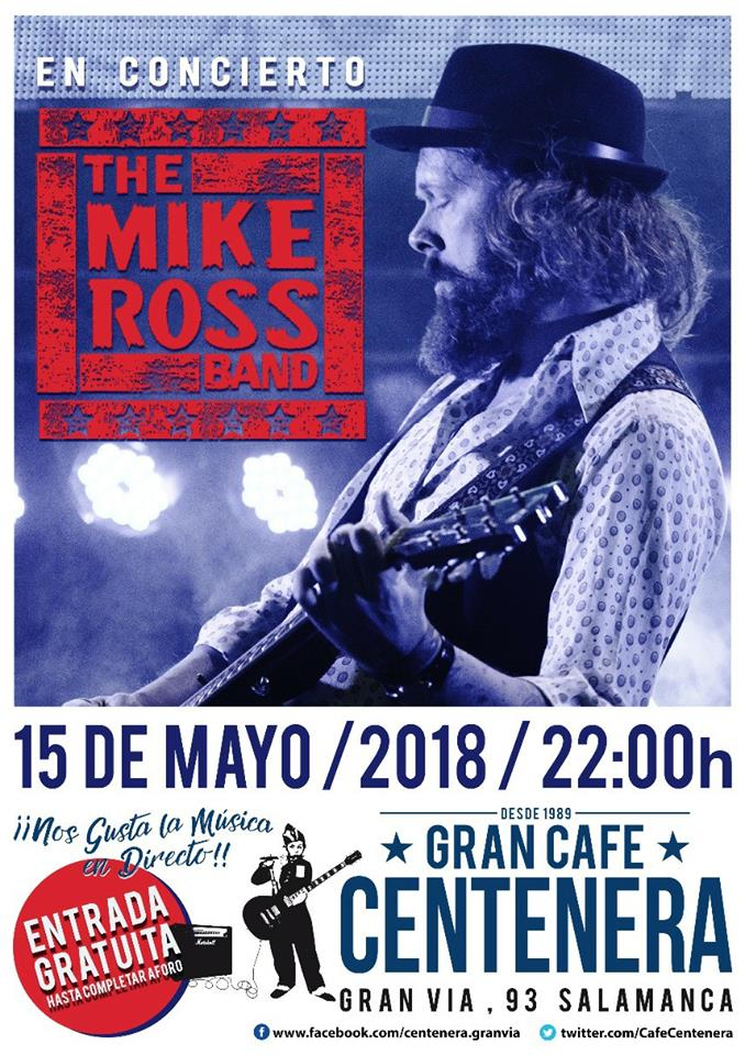 Centenera The Mike Ross Band Salamanca Mayo 2018