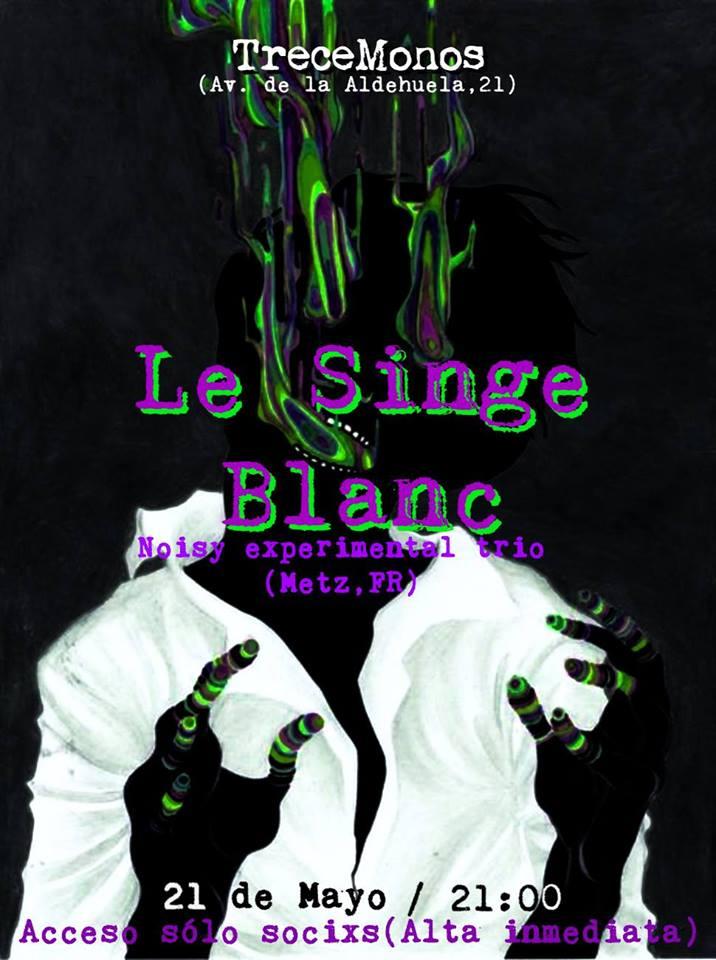 Trece Monos Le Singe Blanc Salamanca Mayo 2018