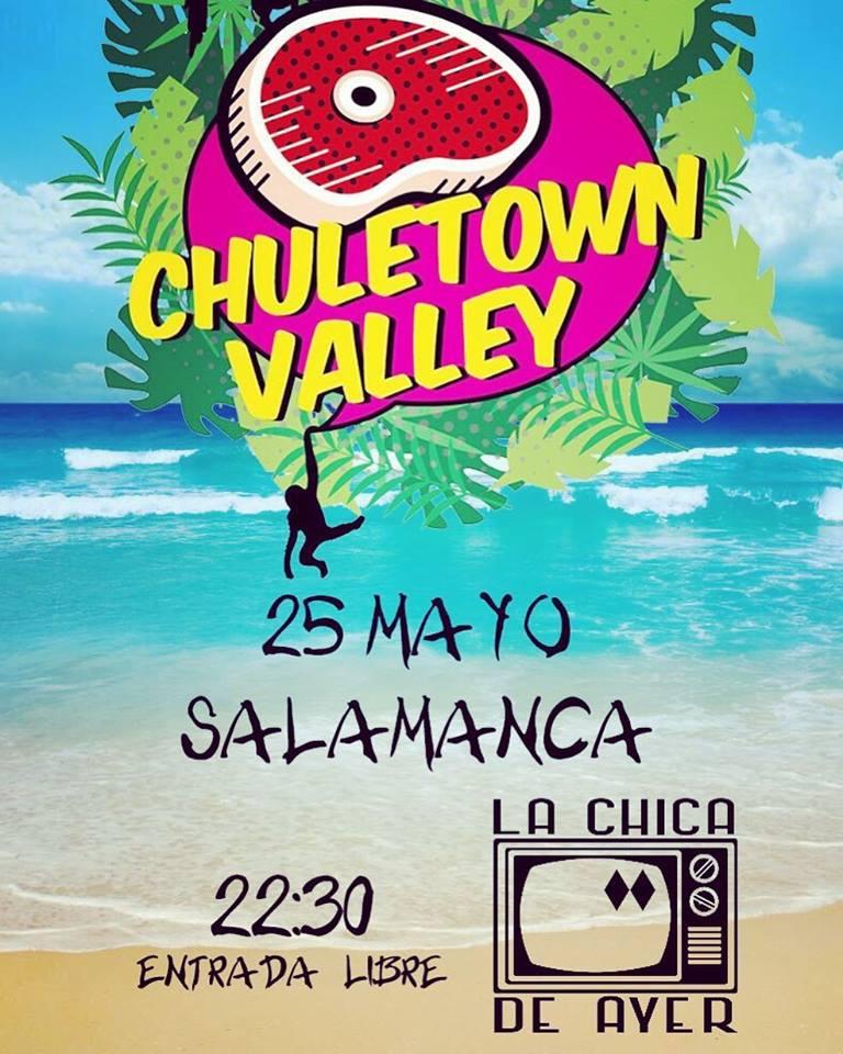La Chica de Ayer Chuletown Valley Salamanca Mayo 2018