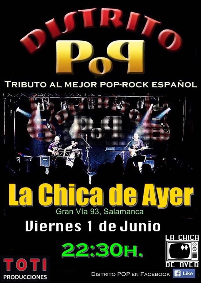 La Chica de Ayer Distrito Pop Salamanca Junio 2018