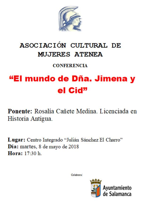 Julián Sánchez El Charro El mundo de doña Jimena y el Cid Atenea Salamanca Mayo 2018