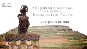 Carpio Bernardo XIII Jornada Medieval en Horno a Bernardo del Carpio Junio 2018