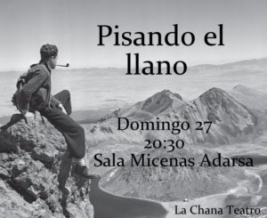 Sala Micenas Adarsa La Chana Teatro Pisando el llano Salamanca Mayo 2018