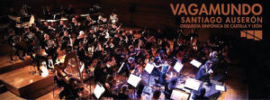Centro de las Artes Escénicas y de la Música CAEM Santiago Auserón y Orquesta Sinfónica de Castilla y León Salamanca Junio 2018