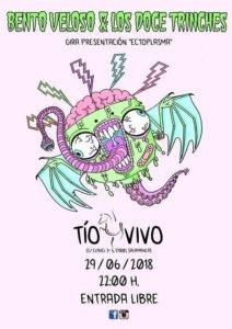 Tío Vivo Bento Veloso & Los Doce Trinches Salamanca Junio 2018