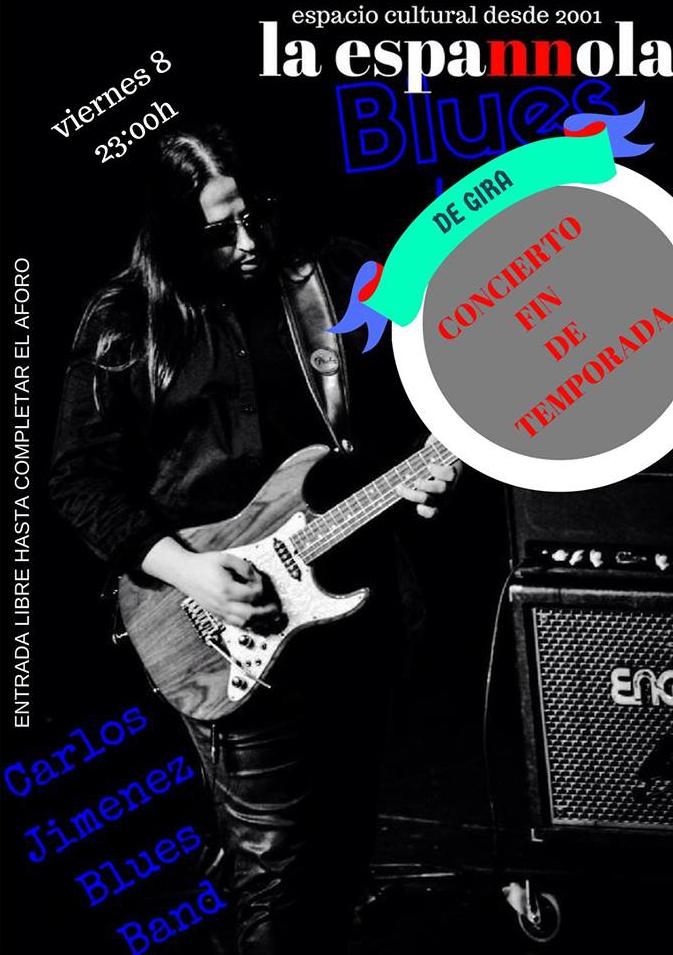 La Espannola Carlos Jiménez Blues Band Salamanca Junio 2018