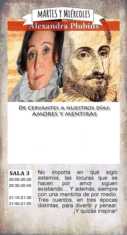 La Malhablada De Cervantes a nuestros días: Amores y mentiras Salamanca Agosto 2018