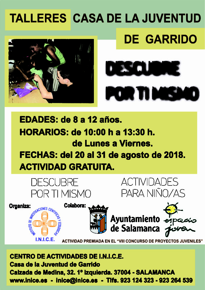 Casa de la Juventud de Garrido Descubre por ti mismo INICE Salamanca Agosto 2018