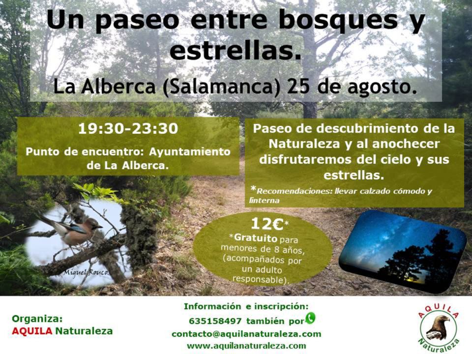 La Alberca Un paseo entre bosques y estrellas Aquila Naturaleza Agosto 2018