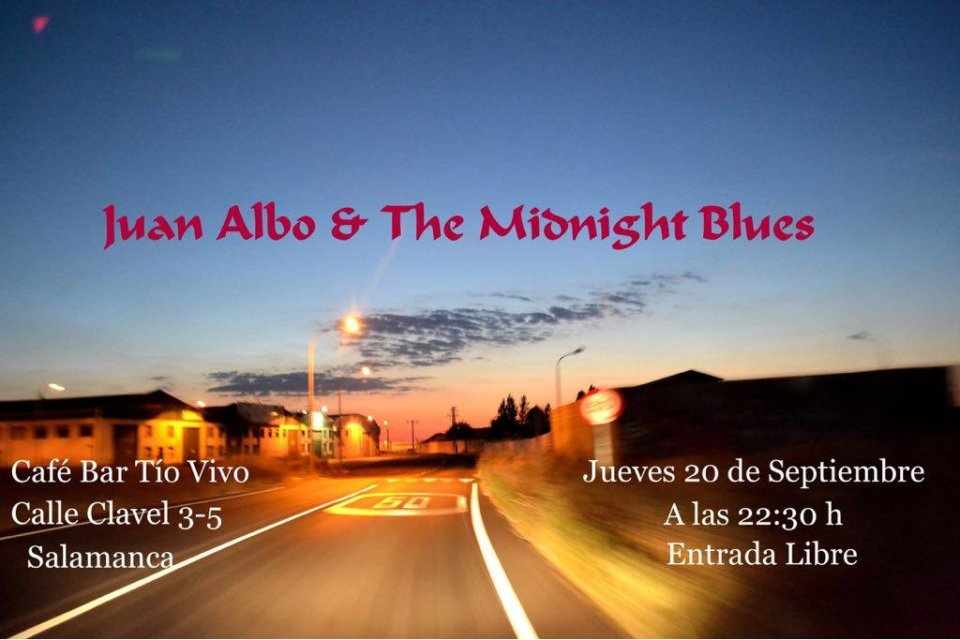 Tío Vivo Juan Albo & The Midnight Blues Salamanca Septiembre 2018