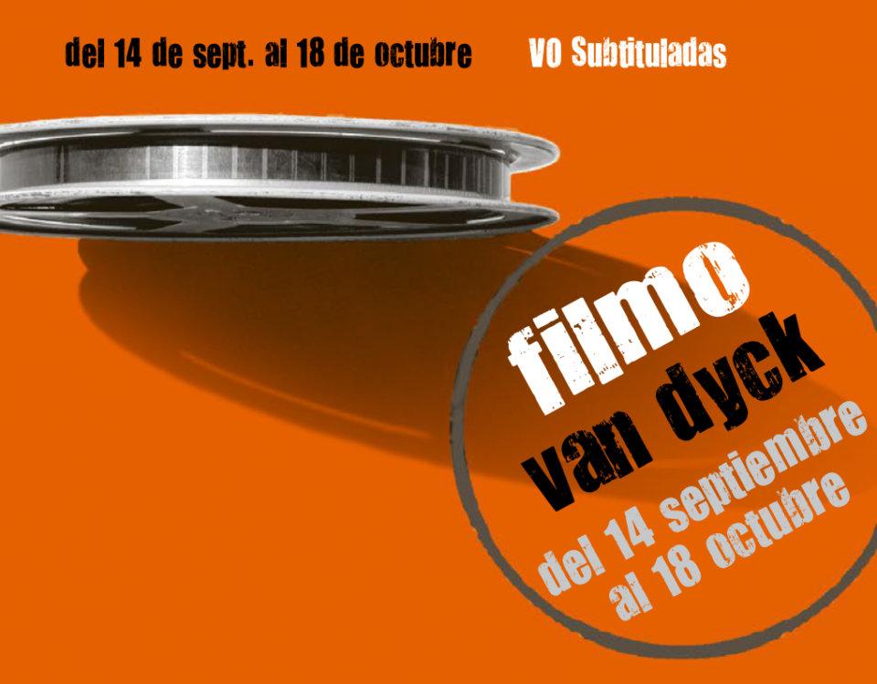 Cines Van Dyck Joven Filmo Van Dyck VOS Septiembre octubre 2018