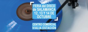 Centro Comercial Vialia Feria del Disco Salamanca Octubre 2018