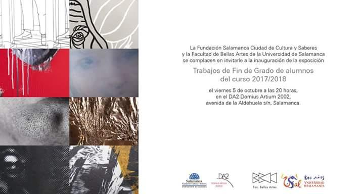 Domus Artium 2002 DA2 Trabajos de Fin de Grado de la Facultad de Bellas Artes de Salamanca 2017-2018