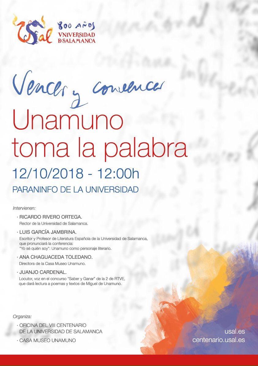 Escuelas Mayores Vencer y convencer. Unamuno toma la palabra Salamanca Octubre 2018