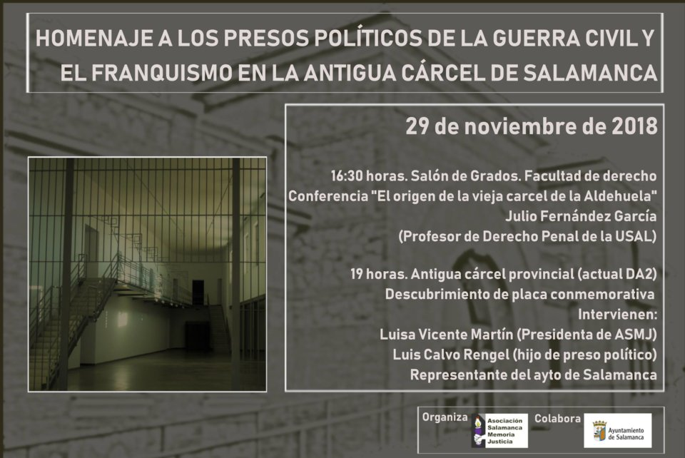 Salamanca Homenaje a los Presos Políticos de la Guerra Civil y el Franquismo en la Antigua Cárcel Noviembre 2018