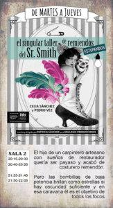 La Malhablada El singular taller de remiendos estupendos del Sr. Smith Salamanca Noviembre 2018