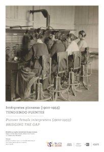 Hospedería Fonseca Intérpretes pioneras (1900-1953): Tendiendo puentes Salamanca 2018-2019