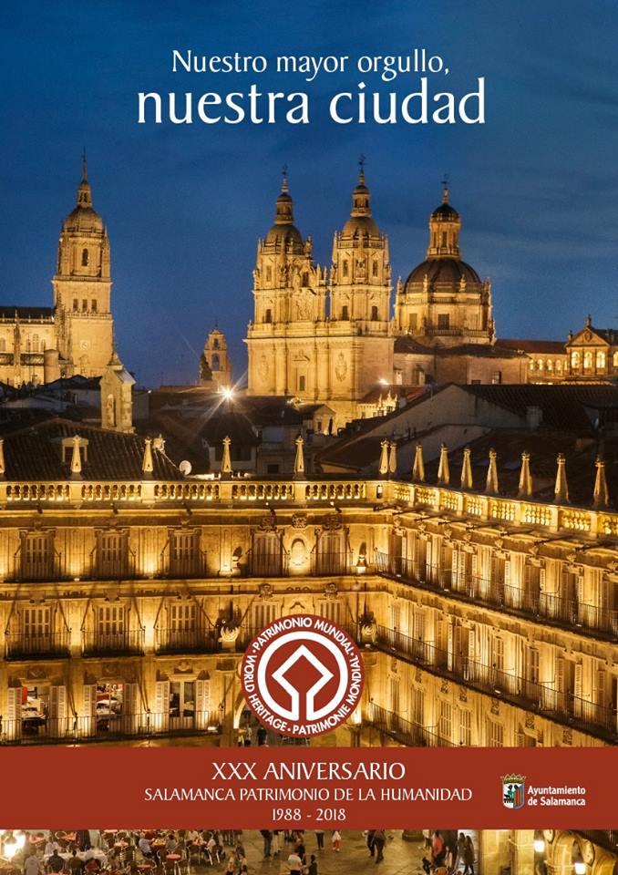 Salamanca XXX Aniversario Ciudad Patrimonio de la Humanidad Diciembre 2018