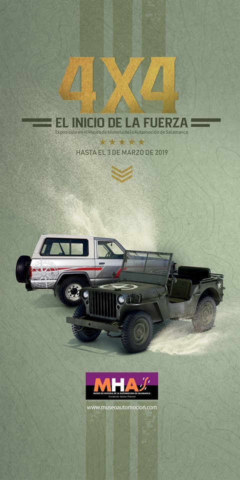 Museo de Historia de la Automoción de Salamanca MHAS 4x4: El inicio de la Fuerza Diciembre 2018 enero febrero marzo 2019.
