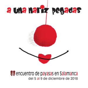 II Encuentro de Payasas en Salamanca A una nariz pegadas Diciembre 2018