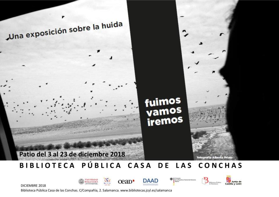 Casa de las Conchas Fuimos, vamos, iremos. Una exposición sobre la huida Salamanca Diciembre 2018