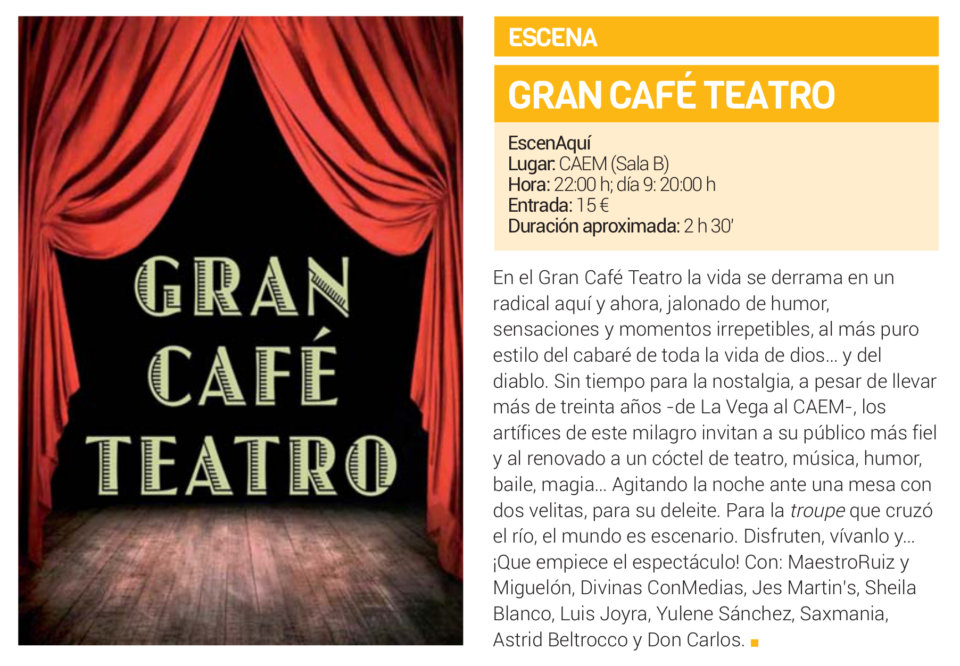 Centro de las Artes Escénicas y de la Música CAEM Gran Café Teatro Salamanca Diciembre 2018