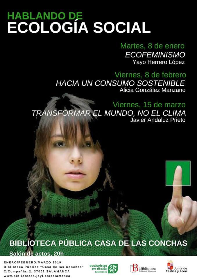 Casa de las Conchas Hablando de Ecología Social Salamanca Enero febrero marzo 2019