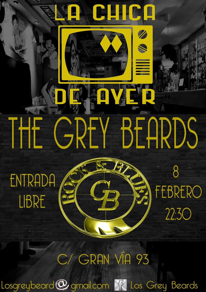 La Chica de Ayer The Grey Beards Salamanca Febrero 2019