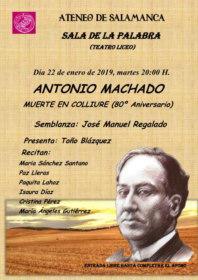 Teatro Liceo Antonio Machado. Muerte en Colliure (80 Aniversario) Ateneo de Salamanca Enero 2019