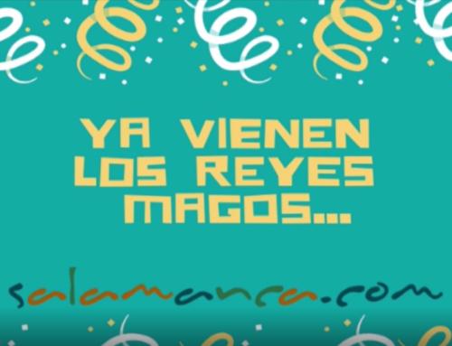 Felices Reyes desde Salamanca.