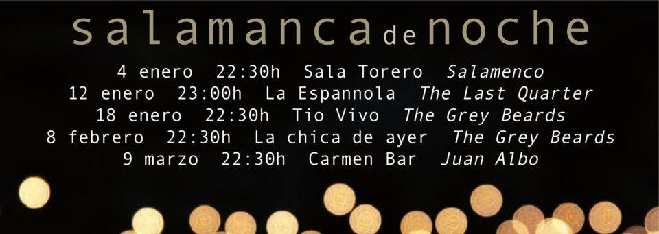 Salamanca de Noche Enero febrero marzo 2019
