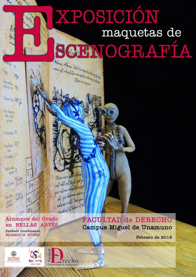 Facultad de Derecho Exposición de Maquetas de Escenografía Salamanca Febrero 2019